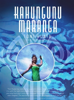 Kahungunu Maranga - Toni's 6th Album and home favourite!